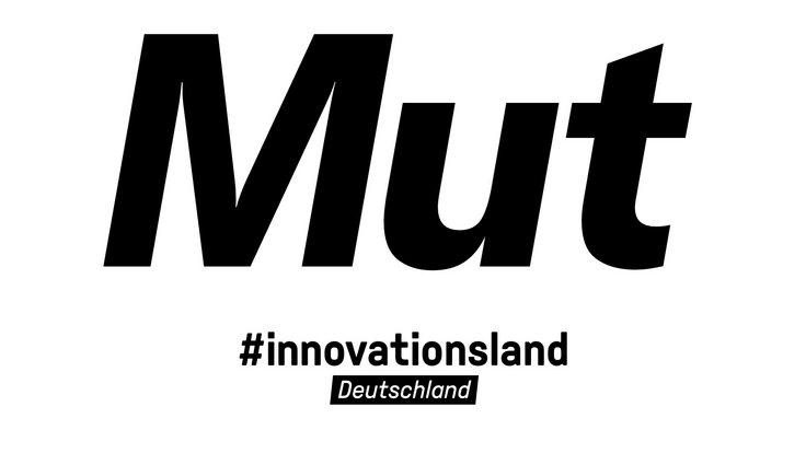 Mit Mut zur Innovation: #innovationsland Deutschland